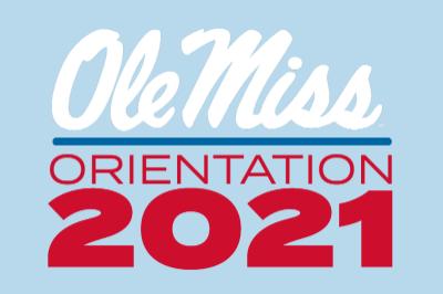 Ole Miss Orientation 2021